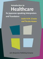 Introduction to Healthcare for Japanese-Speaking Interpreters and Translators