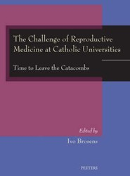 Challenge of Reproductive Medicine at Catholic Universities