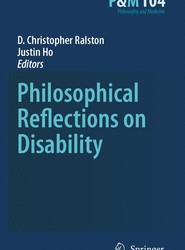 Philosophical Reflections on Disability