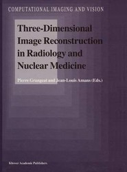 Three-Dimensional Image Reconstruction in Radiology and Nuclear Medicine