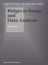 Ridges in Image and Data Analysis