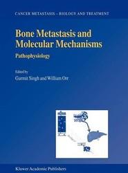 Bone Metastasis and Molecular Mechanisms