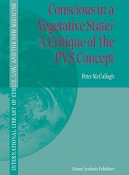 Conscious in a Vegetative State? A Critique of the PVS Concept