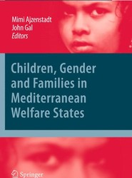 Children, Gender and Families in Mediterranean Welfare States