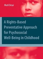 A Rights-Based Preventative Approach for Psychosocial Well-being in Childhood