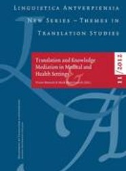 Translation and Knowledge Mediation in Medical and Health Settings