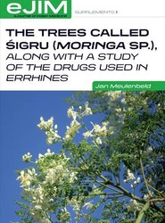 The Trees Called Uigru (moringa Sp.), Along with a Study of the Drugs Used in Errhines