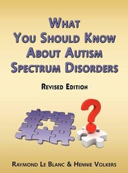 What You Should Know About Autism Spectrum Disorders. Revised Edition.