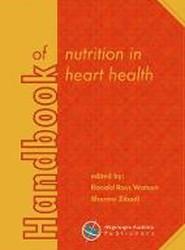 Handbook of nutrition in heart health 2017