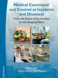 Medical Command and Control at Incidents and Disasters