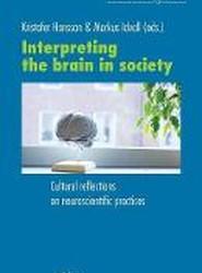 Interpreting the Brain in Society