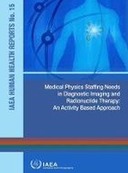 Medical Physics Staffing Needs in Diagnostic Imaging and Radionuclide Therapy