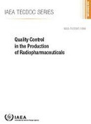 Quality Control in the Production of Radiopharmaceuticals