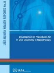 Development of Procedures for in Vivo Dosimetry in Radiotherapy
