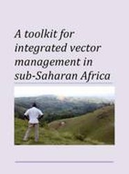 Toolkit for Integrated Vector Management in Sub-Saharan Africa