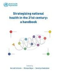 Strategizing national health in the 21st century