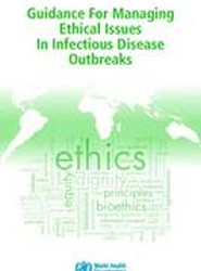 Guidance for Managing Ethical Issues in Infactious Disease Outbreaks
