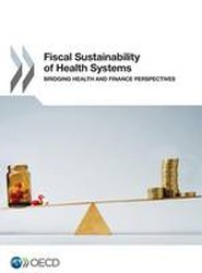 Fiscal Sustainability of Health Systems