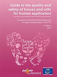 Guide to the quality and safety of tissues and cells for human application