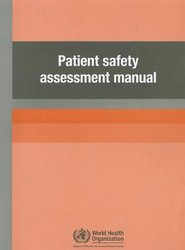 The Patient Safety Assessment Manual