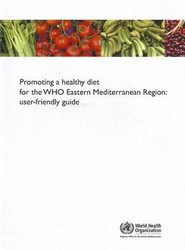 Promoting a Healthy Diet for the WHO Eastern Mediterranean Region
