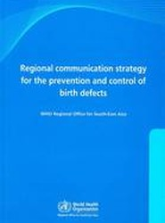 Regional Communication Strategy for the Prevention and Control of Birth Defects