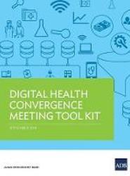 Digital Health Convergence Meeting Tool Kit