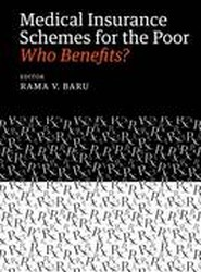 Medical Insurance Schemes for the Poor