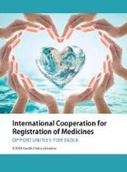 International Cooperation for Registration of Medicines