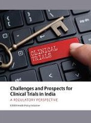Challenges and Prospects for Clinical Trials in India