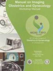 Manual on Imaging Obestetrics and Gynecology: Workshop Manual
