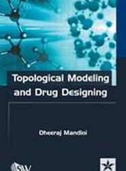Topological Modeling and Drug Designing