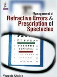 Management of Refractive Errors and Prescription of Spectacles