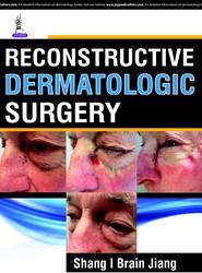 Reconstructive Dermatologic Surgery