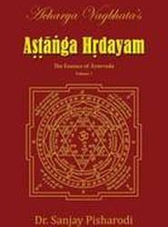 Acharya Vagbhata's Astanga Hridayam Vol 1