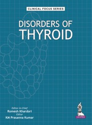 Clinical Focus Series: Disorders of Thyroid