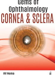 Gems of Ophthalmology: Cornea & Sclera