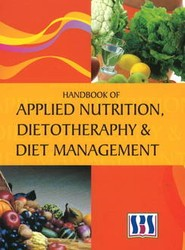 Handbook of Applied Nutrition, Dietotherapy and Diet Management