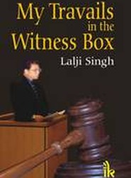 My Travails in the Witness Box 2012