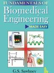 Fundamentals of Biomedical Engineering Made-Easy