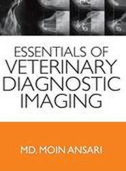 Essentials of Veterinary Diagnostic Imaging