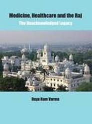 Medicine, Healthcare and the Raj