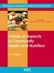 Statistical Aspects of Community Health and Nutrition