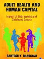 Adult Health and Human Capital