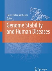 Genome Stability and Human Diseases