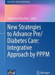 New Strategies to Advance Pre/Diabetes Care: Integrative Approach by PPPM