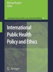 International Public Health Policy and Ethics