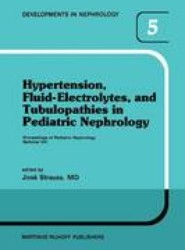 Hypertension, Fluid-Electrolytes, and Tubulopathies in Pediatric Nephrology