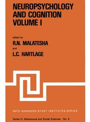 Neuropsychology and Cognition — Volume I / Volume II
