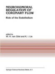 Neurohumoral Regulation of Coronary Flow